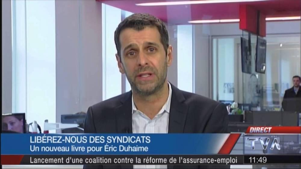 Un compte rendu critique de Libérez-nous des syndicats d'Éric Duhaime (2/2)